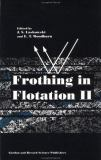 Frothing in Flotation II 9789056996314