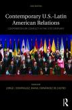 Contemporary U. S. -Latin American Relations 2nd Edition