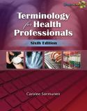 Terminology for Health Professionals 6th Edition