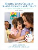 Helping Young Children Learn Language and Literacy 9780132316361