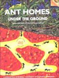 Ant Homes under the Ground 9780924886362