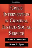 Crisis Intervention in Criminal Justice/Social Service 9780398076382