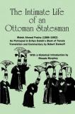 The Intimate Life of an Ottoman Statesman, Melek Ahmed Pasha (1588-1662) 9780791406410