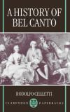 A History of Bel Canto 9780198166412