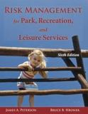 Risk Management for Park, Recreation, and Leisure Services 6th Edition