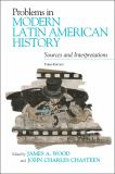 Problems in Modern Latin American History 3rd Edition
