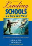 Leading Schools in a Data-Rich World 9781412906463