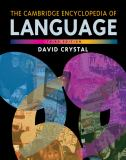 The Cambridge Encyclopedia of Language 3rd Edition