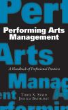Performing Arts Management 1st Edition