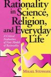 Rationality in Science, Religion, and Everyday Life 9780268016517