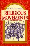 Religious Movements in the Middle Ages 9780268016531