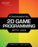 Fundamental 2D Game Programming with Java 1st Edition