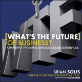 What's the Future of Business 1st Edition