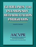 Guidelines for Pulmonary Rehabilitation Programs 4th Edition