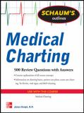 Schaum's Outline of Medical Charting 9780071736541
