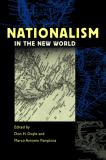 Nationalism in the New World 9780820326542