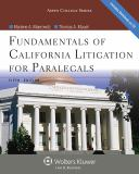 Fundamentals of California Litigation for Paralegals 5th Edition