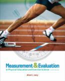 Measurement and Evaluation in Physical Education and Exercise Science 6th Edition