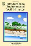 Introduction to Environmental Soil Physics 1st Edition