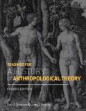 Readings for a History of Anthropological Theory 4th Edition