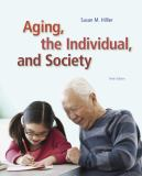 Aging, the Individual, and Society 9781285746616