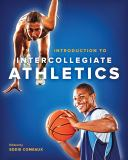 Introduction to Intercollegiate Athletics 1st Edition