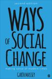 Ways of Social Change 2nd Edition