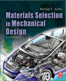 Materials Selection in Mechanical Design 4th Edition