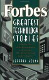 Forbes Greatest Technology Stories 9780471356646