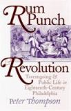 Rum, Punch and Revolution 9780812216646