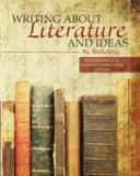 Writing about Literature and Ideas - An Anthology