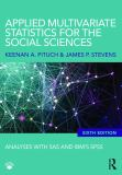 Applied Multivariate Statistics for the Social Sciences 6th Edition