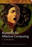 A Blueprint for Affective Computing 9780199566709