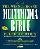 The Winn L. Rosch Multimedia Bible 9780672306709