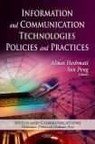 Information and Communication Technologies Policies and Practices 9781608766710