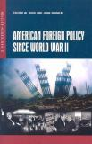 American Foreign Policy since World War II 17th Edition