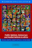 Public Opinion, Democracy and Market Reform in Africa 9780521616720