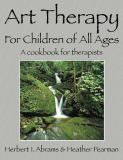 Art Therapy for Children of All Ages 9781432706722