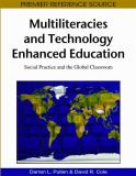 Multiliteracies and Technology Enhanced Education 9781605666730