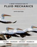 A Brief Introduction to Fluid Mechanics 9780470596791
