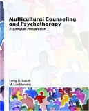 Multicultural Counseling and Psychotherapy 9780131706811
