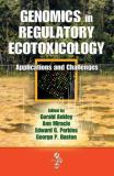 Genomics in Regulatory Ecotoxicology 9781420066821