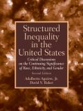 Structured Inequality in the United States 2nd Edition