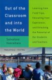 Out of the Classroom and into the World 0th Edition