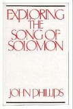 Exploring the Song of Solomon 9780872136830
