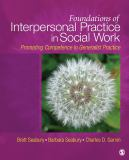 Foundations of Interpersonal Practice in Social Work 3rd Edition
