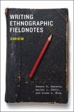 Writing Ethnographic Fieldnotes 2nd Edition