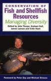 Conservation of Fish and Shellfish Resources 9780126906851