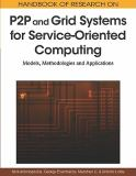 Handbook of Research on P2p and Grid Systems for Service-Oriented Computing 9781615206865