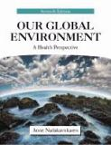 Our Global Environment 7th Edition